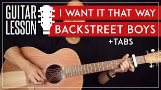 I Want It That Way Guitar Tutorial  🎸 Backstreet Boys Guitar Lesson   Chords + TAB 