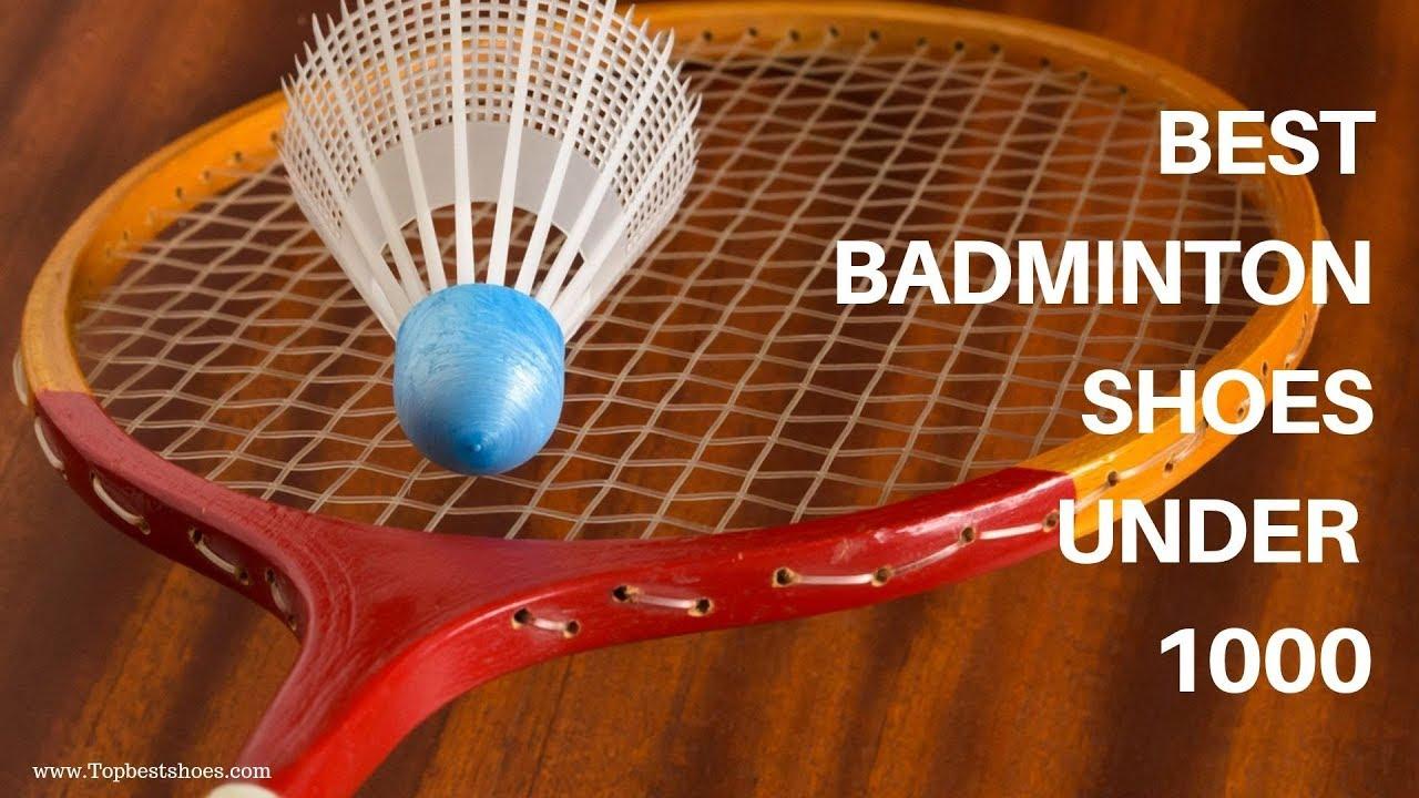 Top 11 Best Badminton Shoes Under 1000