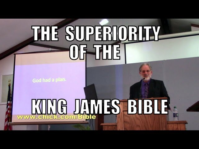 The Superiority of the King James Bible
