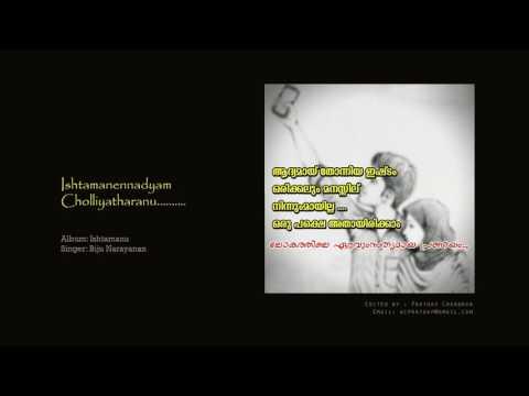 Ishtamanennadyam Cholliyatharanu.........by Biju Narayanan