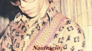 Paulino Vieira  (som muito antigo)- Naufrágio