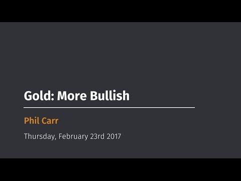 Gold: More Bullish