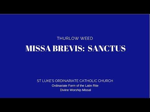 Thurlow Weed - Missa brevis