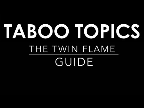 TWIN FLAME 101 | TABOO TOPICS NO ONE TALKS ABOUT
