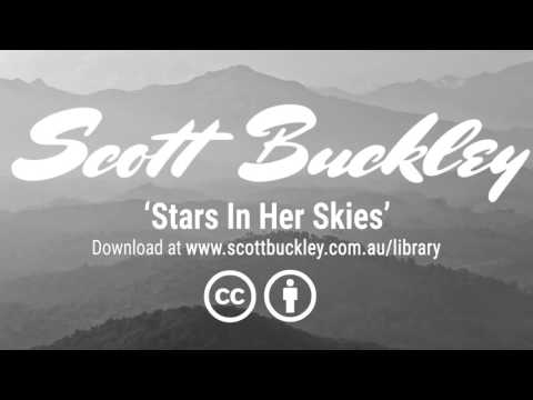 Scott Buckley - 'Stars In Her Skies' [Pensive Uplifting Orchestral Cue CC BY 4.0]