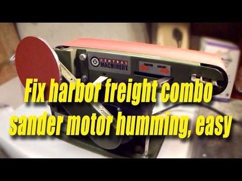 Fix harbor freight combo sander, motor humming, easy fix