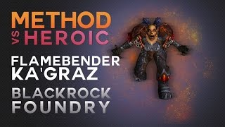 Method vs Flamebender Ka'graz Heroic