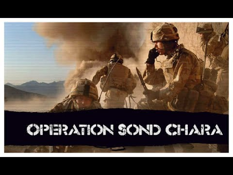 Operation Sond Chara - Insurgency in Helmand
