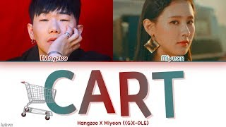 Hangzoo X MIYEON ((G)I-DLE)) - 'Cart' LYRICS [HAN|ROM|ENG COLOR CODED] 가사