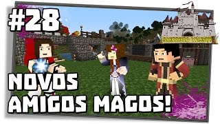 Guerreira Valente #28: NOVOS AMIGOS MAGOS! [Ars Magica 2 | Minecraft Mods 1.7.10]