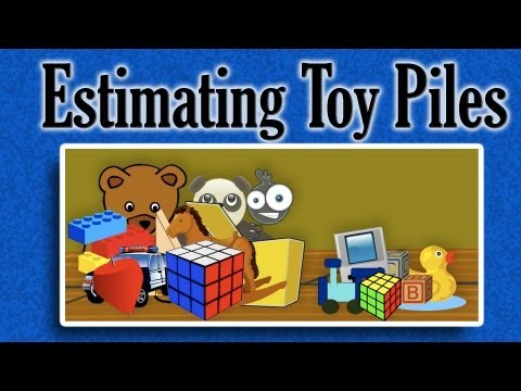 Estimating Toy Piles | learning video for children from YouTube · Duration:  3 minutes 41 seconds