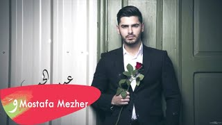 Mostafa Mezher Eid El Hob / مصطفى مزهر - عيد الحب
