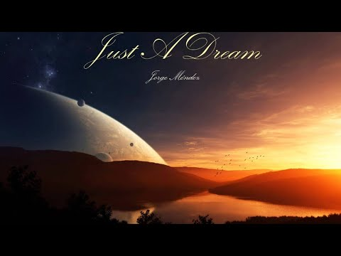 Relaxing Piano - Just A Dream by Jorge Méndez