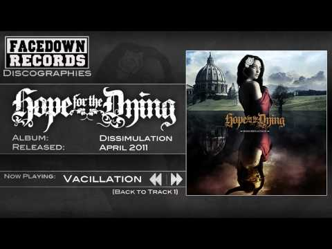 Hope for the Dying - Dissimulation - Vacillation