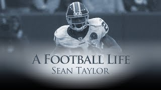 SeanTaylor: LEGENDARY Career Tragically Cut Short | A Football Life