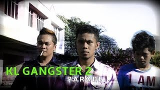 Video KL GANGSTER 2 PARODI download MP3, 3GP, MP4, WEBM, AVI, FLV Januari 2018