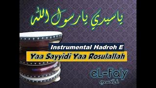 Yaa Sayyidi Yaa Rasulallah Instrumental Hadroh Keyboard Nada Em موسقي انشزدة ياسيدي يارسول الله