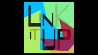 Link it Up - Hey Girl (EP Edition)