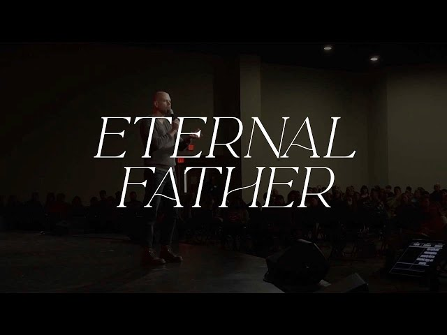 Hope is Here | Eternal Father: Week 3 | Pastor Jon Dupin