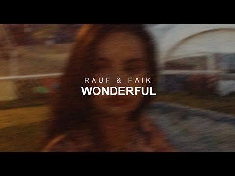 Rauf & Faik - wonderful (Official Audio)