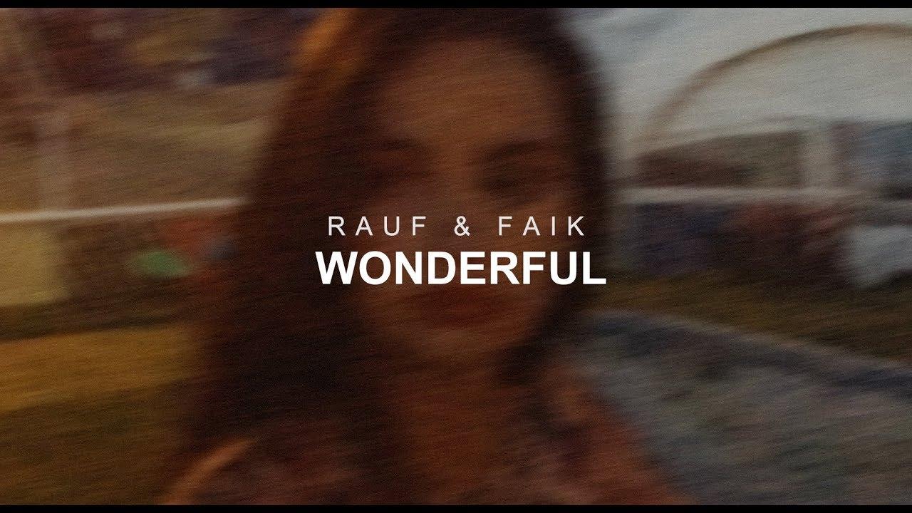 Download Rauf & Faik - wonderful (Official Audio)