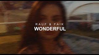 Rauf \u0026 Faik - wonderful (Official Audio)