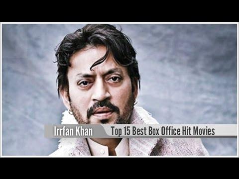 Top 15 Best Irrfan Khan Box Office Hit Movies List