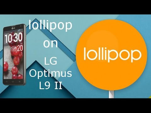 LG Optimus L9 II with Android 5.0.2 lollipop (Cyanogenmod 12)