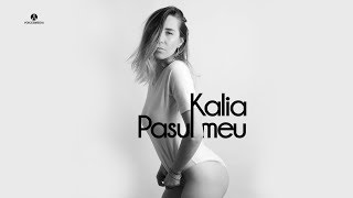 Kalia - Pasul Meu | Official Single