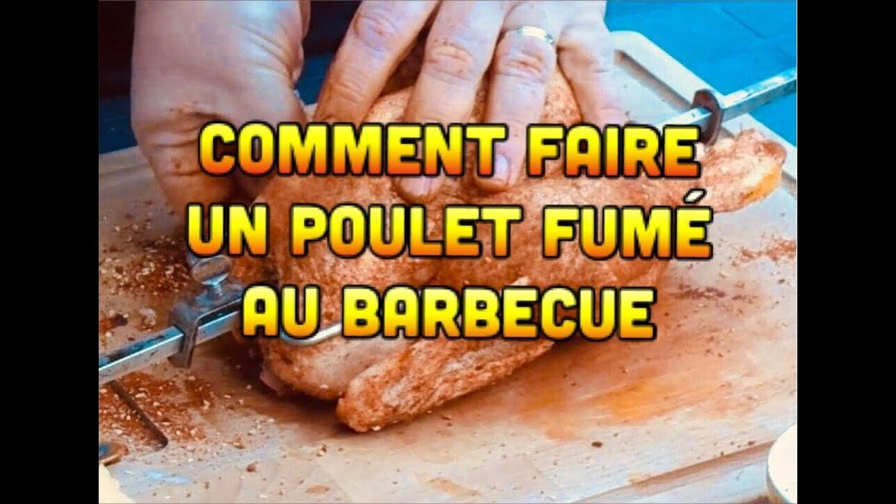 Comment faire un poulet fum au barbecue doovi - Comment cuisiner poulet fume ...