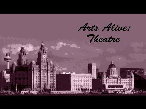 Arts Alive: Theatre - Episode 49 | Bay TV Liverpool