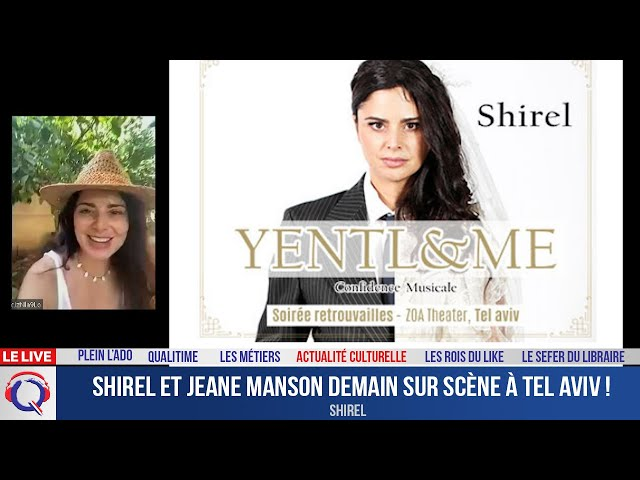 Shirel et Jeane Manson demain sur scène à Tel Aviv ! - Actuculture#268
