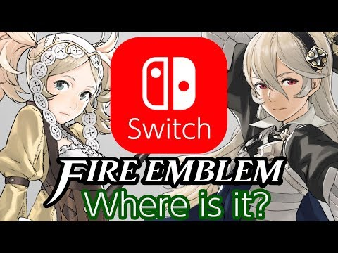 Where is Fire Emblem for Nintendo Switch?