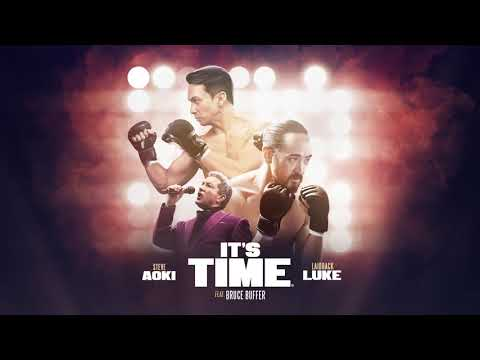 Steve Aoki & Laidback Luke - It's Time (feat. Bruce Buffer) | Dim Mak Records