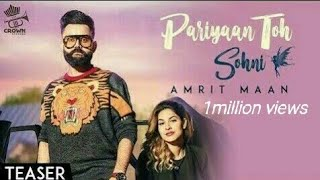 Pariyan to Soni (Full video) /Amrit maan/  New Punjabi song