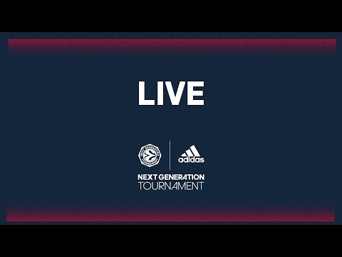 LIVE: EuroLeague Basketball Adidas Next Generation Tournamen