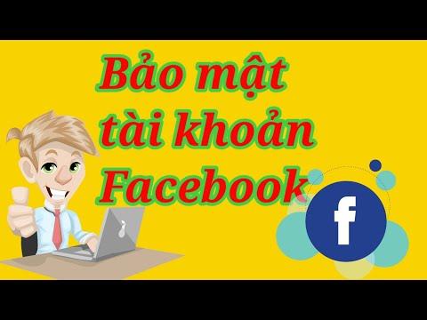 làm thế nào để không bị hack nick facebook - Hướng dẫn bảo vệ tài khoản Facebook an toàn không bị hack | làm cùng phước lành YouTube