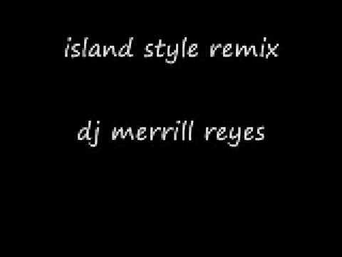 island style remix