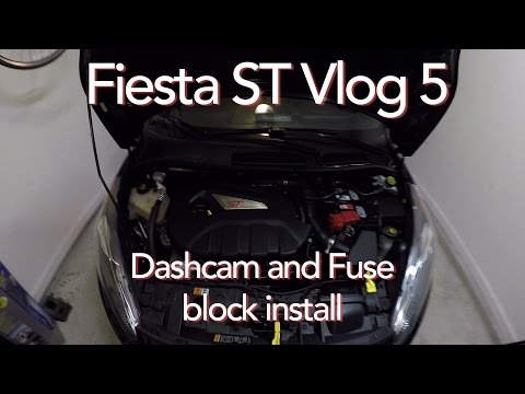 Fiesta ST Vlog 5 | Adding A Fuse Block And Mobius Dashcam