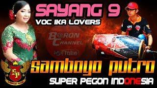 Video Lagu Jaranan Terbaru Cover SAYANG 9 Voc IKA Lovers   SAMBOYO PUTRO Live Pule Getas 2018 download MP3, 3GP, MP4, WEBM, AVI, FLV Juli 2018