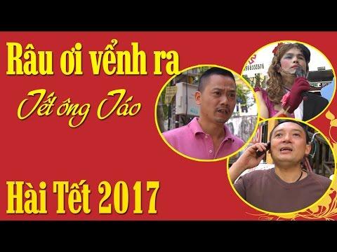 Hài Tết 2017 | Râu Ơi Vểnh Ra - Tập 15 | Phim Hài Chiến Thắng, Bình Trọng