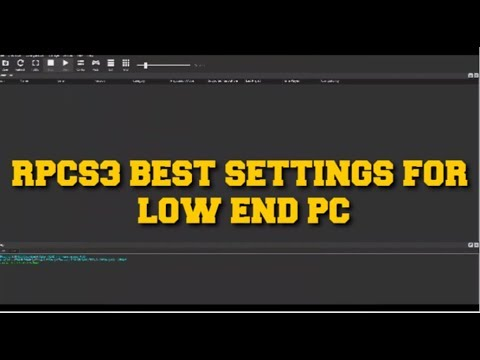 Download RPCS3 EMULATOR BEST SETTING FOR LOW END PC USER MAX PERFORMANCE GUIDE