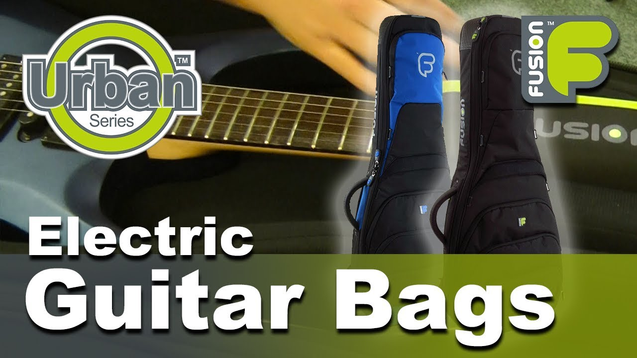 Urban Electric Guitar Gig Bag By Fusion Bags Com Youtube