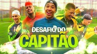 DESAFIO DO CAPITÃO! (MANDOU TEM QUE FAZER) - DESAFIOS DE FUTEBOL