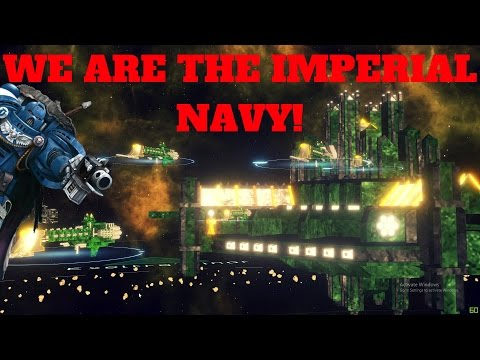 WE ARE THE IMPERIAL NAVY! - Warhammer 40k Total Conversion (Stellaris)