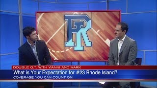What Are Reasonable Expectations for #23 URI Basketball? Yianni and Mark Discuss