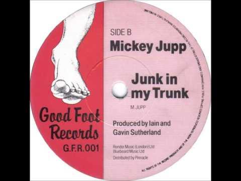 Mickey Jupp - Junk In My Trunk