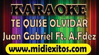 TE QUISE OLVIDAR - JUAN GABRIEL FT. ALEJANDRO FERNANDEZ - KARAOKE [HD]