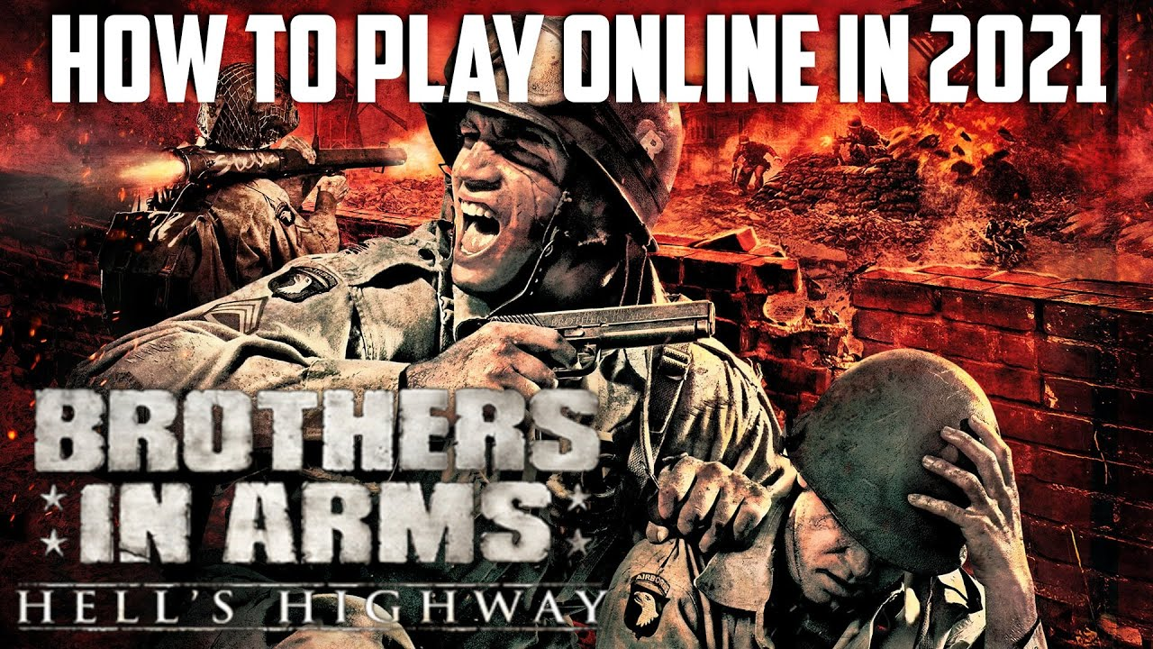 Download How To Play Brothers In Arms Hells Highway Online In 2021