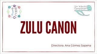 Zulu Canon - Cor Infantil Campanar